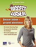 The Biggest Loser: Besser leben - gesund abnehmen