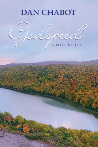 Book: Godspeed - a love story by Dan Chabot