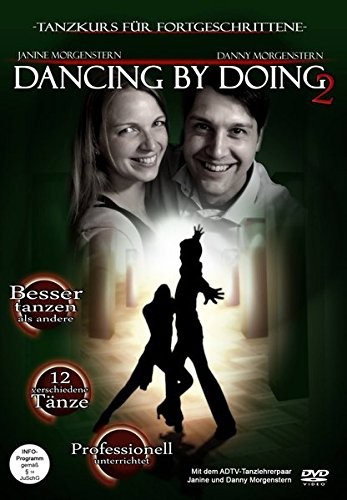 Dancing by Doing 2: Der DVD-Tanzkurs für Fortgeschrittene
