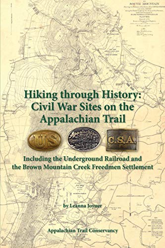Hiking Through History: Civil War Sites on the Appalachian Trail