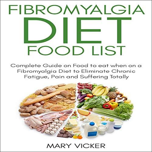 Fibromyalgia Diet Food List audiobook cover art
