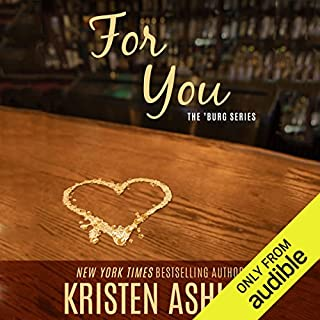 For You                   By:                                                                                                                                 Kristen Ashley                               Narrated by:                                                                                                                                 Liz Thompson                      Length: 18 hrs and 11 mins     41 ratings     Overall 4.5