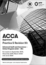 ACCA Advanced Audit and Assurance (UK): Practice and Revision Kit