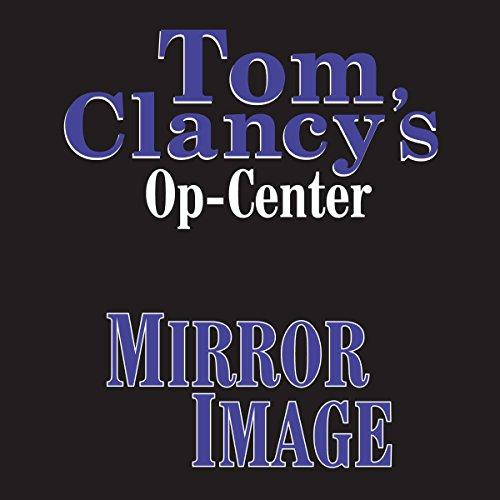 Mirror Image: Tom Clancy's Op-Center #2