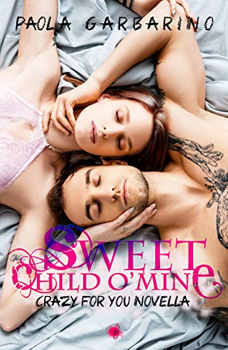 Sweet Child O' Mine (Crazy For You Vol. 2)