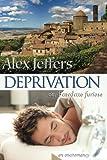 Deprivation: or, Benedetto furioso