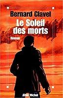 Le Soleil des morts 2226099727 Book Cover