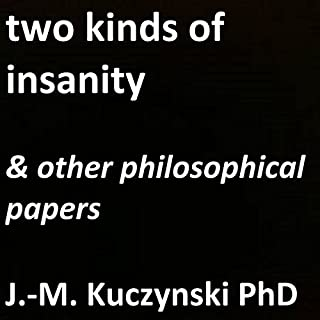 Two Kinds of Insanity audiobook cover art
