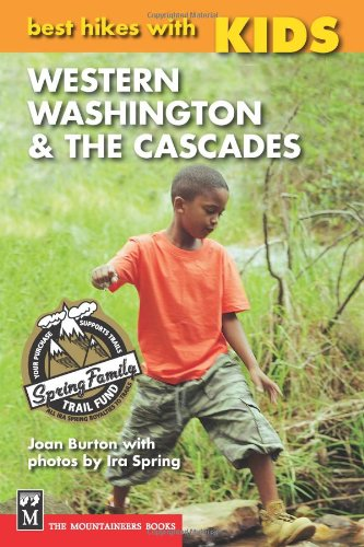 Image OfBest Hikes With Kids: Western Washington & The Cascades