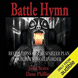 Battle Hymn: Revelations of the Sinister Plan for a New World Order audiobook cover art
