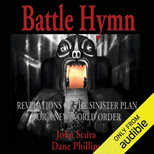 Battle Hymn: Revelations of the Sinister Plan for a New World Order  By  cover art