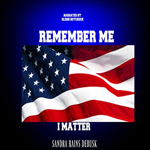 Remember Me: I Matter audiobook cover art