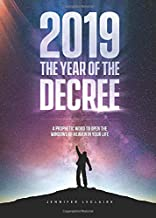 2019: The Year of the Decree