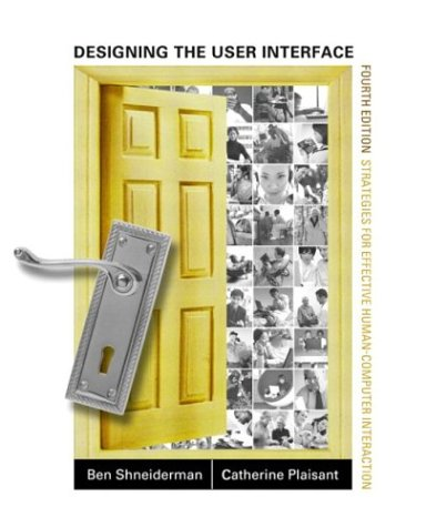 Download Designing the User Interface: Strategies for Effective Human-Computer Interaction (4th Edition) 0321197860
