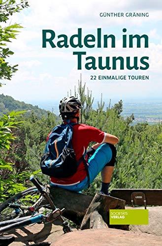 Radeln im Taunus: 22 einmalige Touren