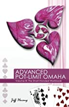 Advanced Pot-Limit Omaha: The Short-Handed Workbook: 3