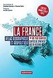 La France. Atlas géographique et politique (Atlas pour tous)