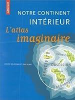 Notre continent intérieur, atlas imaginaire de Swaaij