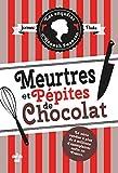 Les Enquêtes D'hannah Swensen Tome 1 - Meurtres Et Pépites De Chocolat