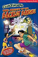 The Mystery of the Backlot Banshee (Clue Finders) 0763076201 Book Cover