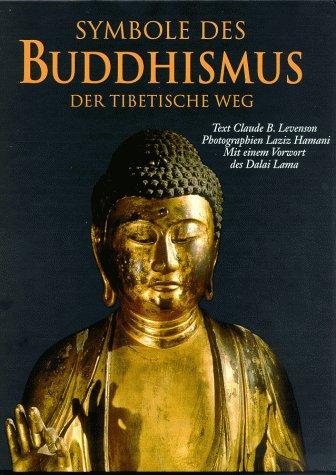 Symbole des Buddhismus. Der tibetische Weg