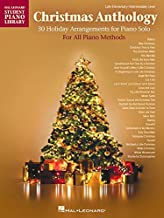 Christmas Anthology: Late Elementary to Intermediate Level Piano Solos for All Piano Methods (Hal Leonard Student Piano Library)