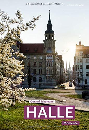 Halle: Momente // Einzigartige Fotos als Bildband