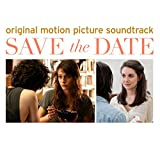 Save The Date (Original Motion Picture Soundtrack)