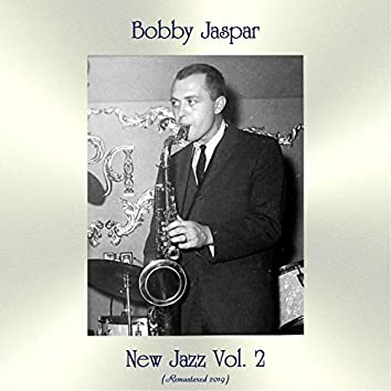 New Jazz Vol. 2 (Remastered 2019)