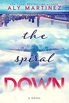 The Spiral Down (The Fall Up Series Book 2) by [Aly Martinez]