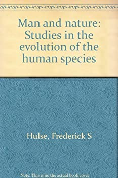 Paperback Man and nature: Studies in the evolution of the human species Book