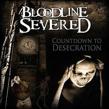 Countdown to Desecration