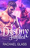 Destiny Fulfilled: BWWM Romance