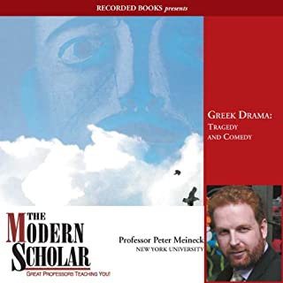 The Modern Scholar: Greek Drama: Tragedy and Comedy cover art
