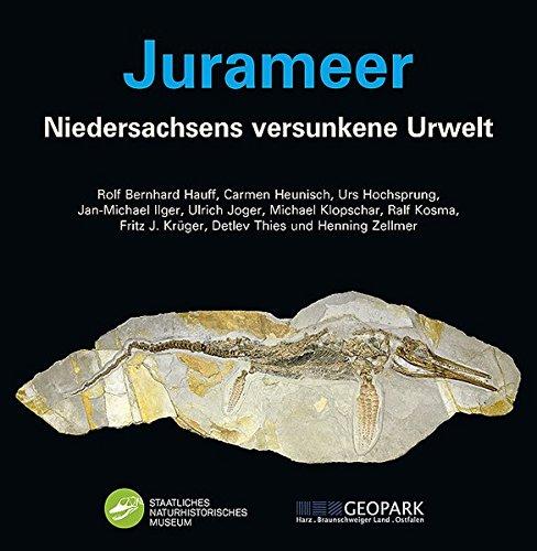 Jurameer: Niedersachsens versunkene Urwelt