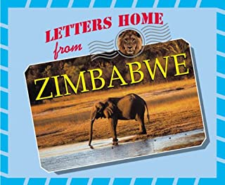 Letters Home From - Zimbabwe