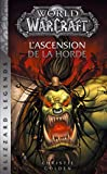 World of Warcraft - L'ascension de la horde NED