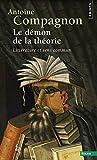 Demon de La Theorie Litteratur et Sens Commun(le) (English and French Edition) by Professor Antoine Compagnon(2014-08-03) - French and European Publications Inc - 01/01/2014