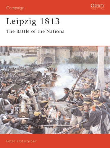 Leipzig 1813: The Battle of the Nations (Campaign Book 25) (English Edition)