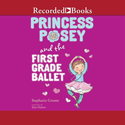 Princess Posey and the First-Grade Ballet audiobook cover art