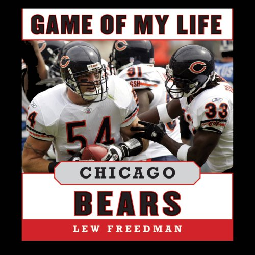Game of My Life: Chicago Bears audiobook cover art