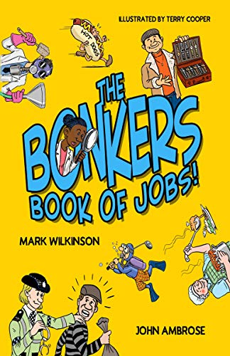 the Bonkers Book of Jobs (English Edition)