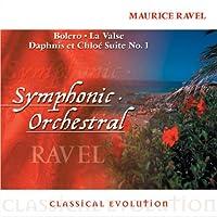 Classical Evolution: Bolero / La Valse / Daphnis