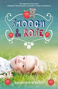 Smooch & Rose by [Samantha Wheeler]