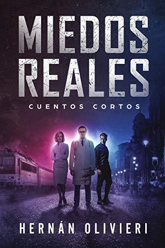 Miedos Reales (Spanish Edition)
