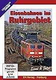 Eisenbahnen im Ruhrgebiet - Einst & Jetzt