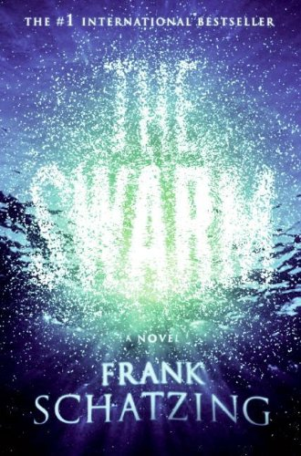 The Swarm: A Novel (English Edition)