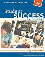 Student Success in College: Doing What Works!