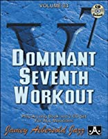 Dominant 7th Workout by Jamey Aebersold (2010-04-13)