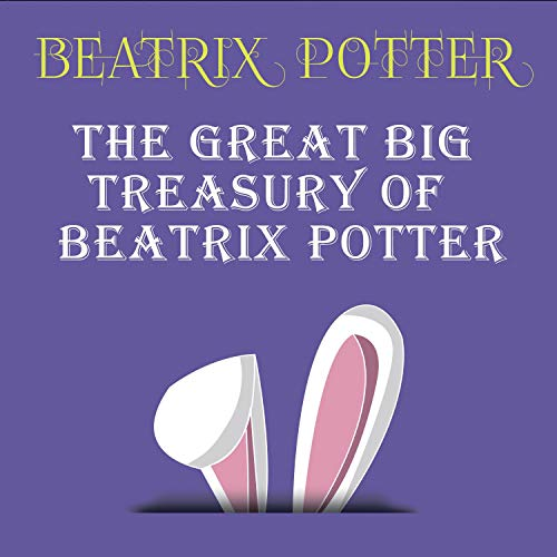 The Great Big Treasury of Beatrix Potter cover art